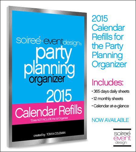 """Soiree Event Design's Party Planning Organizer"" CALENDAR REFILLS 2015"