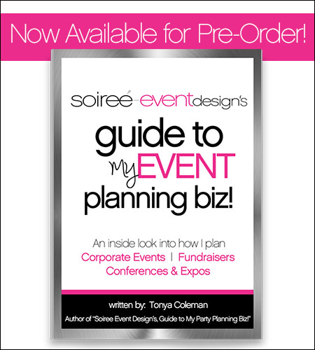 """Soiree Event Design's Guide to my EVENT Planning Biz!"" Ebook"